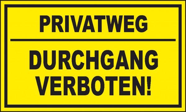 Privatweg - DURCHGANGVERBOTEN