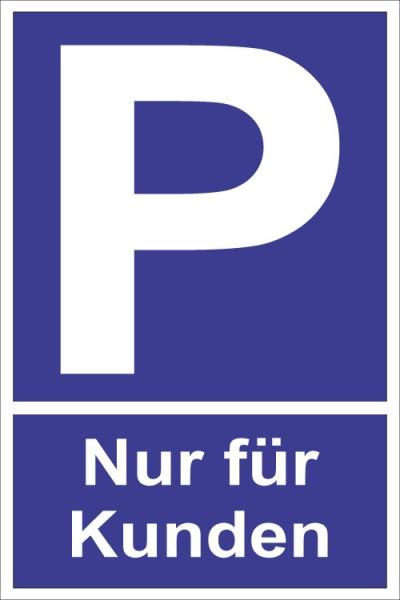 """Parkplatz """"Nur für Kunden"""""""
